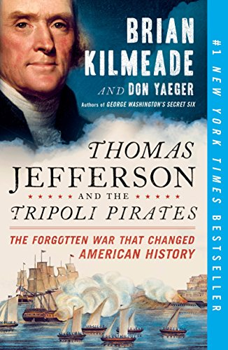 9780143129431: Thomas Jefferson and the Tripoli Pirates: The Forgotten War That Changed American History