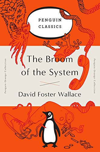 9780143129448: The Broom Of The System (Penguin Orange Collection)