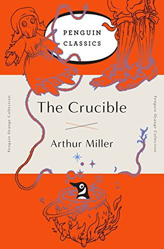 9780143129479: The Crucible: (Penguin Orange Collection)