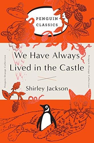9780143129547: We Have Always Lived in the Castle: (Penguin Orange Collection)
