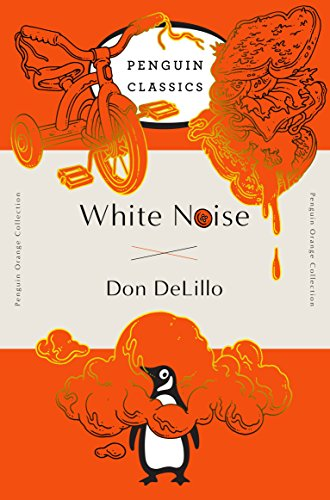 9780143129554: White Noise: (Penguin Orange Collection)