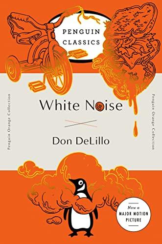 9780143129554: White Noise: (Penguin Orange Collection)