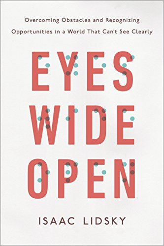 9780143129578: Eyes Wide Open: Overcoming Obstacles and Recognizing Opportunities in a World That Can't See Clearly