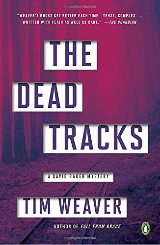 9780143129622: The Dead Tracks: A David Raker Mystery