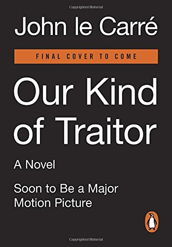 9780143129646: Our Kind of Traitor: A Novel (Movie Tie-In)
