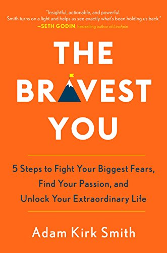 9780143129899: The Bravest You: Five Steps to Fight Your Biggest Fears, Find Your Passion, and Unlock Your Extraordinary Life