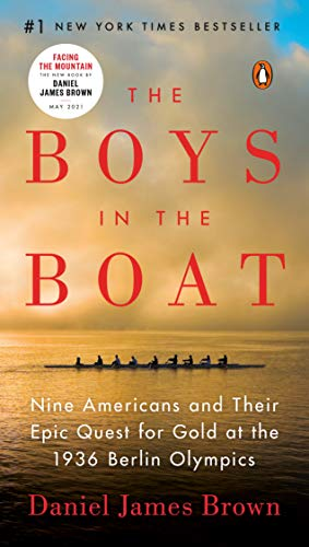 9780143130833: The Boys in the Boat: Nine Americans and Their Epic Quest for Gold at the 1936 Berlin Olympics