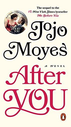 After You: A Novel: Jojo Moyes