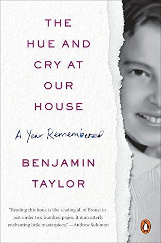 The Hue and Cry at Our House: Benjamin Taylor