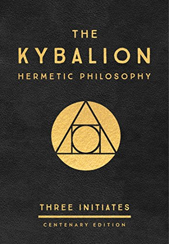 9780143131687: The Kybalion: A Study of the Hermetic Philosophy of Ancient Egypt and Greece: Three Initiates