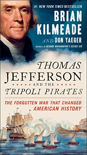 9780143131830: Thomas Jefferson And The Tripoli Pirates: The Forgotten War That Changed American History
