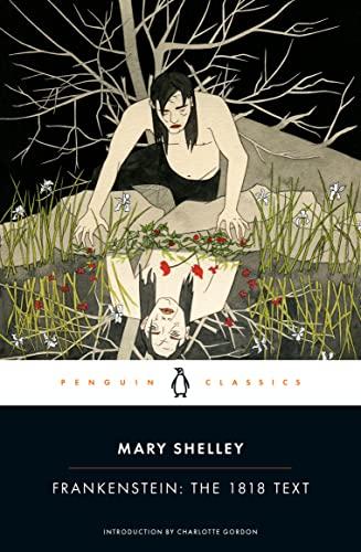 9780143131847: Frankenstein: The 1818 Text