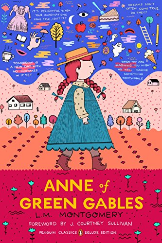 Anne Of Green Gables: (penguin Classics Deluxe: Montgomery, L. M.;