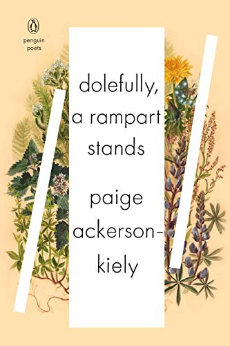 9780143132684: Dolefully, A Rampart Stands (Penguin Poets)