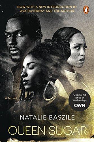 9780143132738: Queen Sugar: A Novel (TV Tie-In)