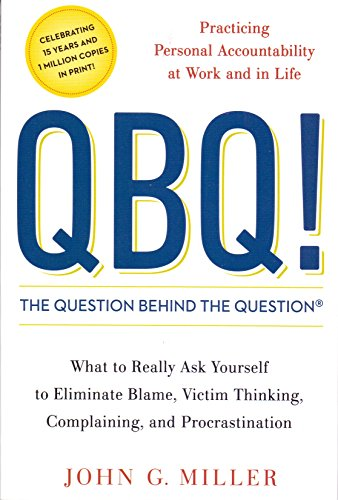 9780143133056: QBQ! The Question Behind the Question (Lead Title)