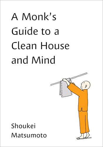A Monk's Guide to a Clean House: Matsumoto, Shoukei
