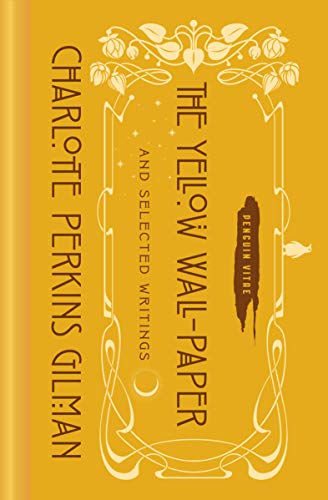 9780143134794: The Yellow Wall-Paper and Selected Writings (Penguin Vitae)