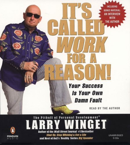 9780143141808: It's Called Work for a Reason: Your Success Is Your Own Damn Fault