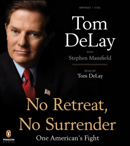 9780143142164: No Retreat, No Surrender: One American's Fight