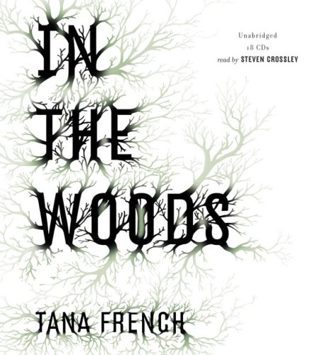 In the Woods: Tana French