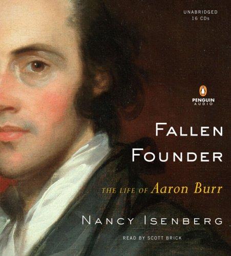 9780143142287: Fallen Founder: The Life of Aaron Burr