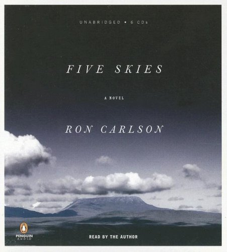 Five Skies (0143142313) by Ron Carlson