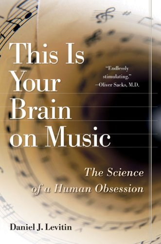 9780143142324: This Is Your Brain on Music: The Science of a Human Obsession