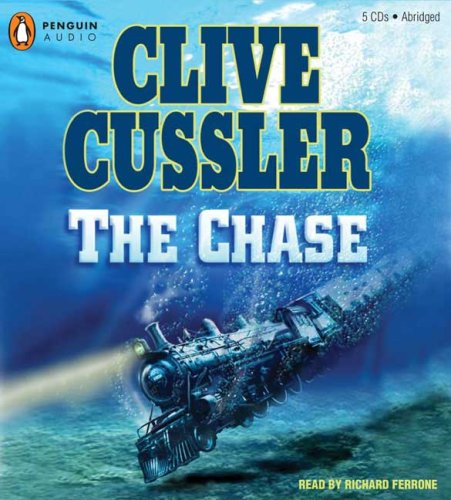 The Chase (An Isaac Bell Adventure): Clive Cussler