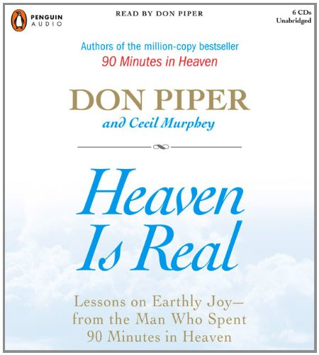 Heaven Is Real (0143142704) by Cecil Murphey; Don Piper