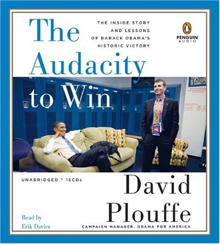 9780143142720: The Audacity to Win: The Inside Story and Lessons of Barack Obama's Historic Victory