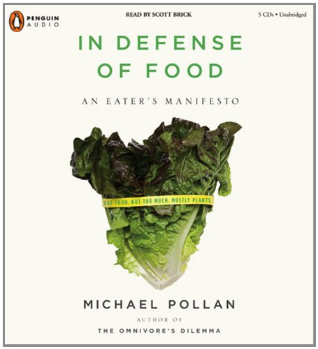 9780143142744: In Defense of Food: An Eater's Manifesto