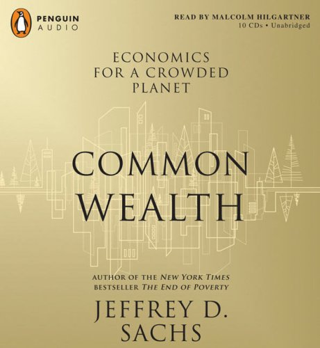 9780143143031: Common Wealth: Economics for a Crowded Planet