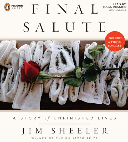 9780143143253: Final Salute: A Story of Unfinished Lives