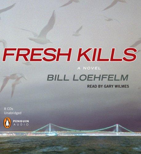 9780143143970: Fresh Kills