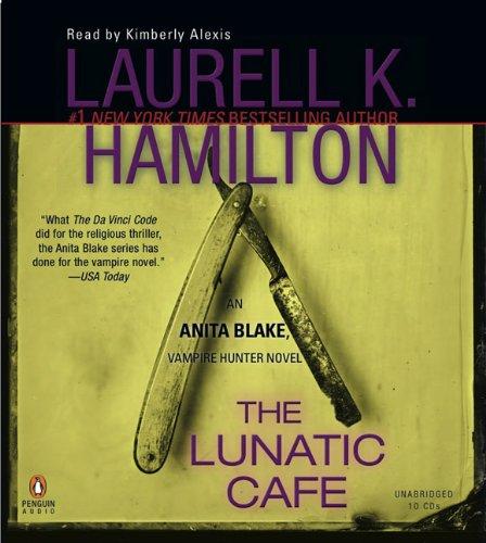 9780143144045: The Lunatic Cafe (Anita Blake, Vampire Hunter)