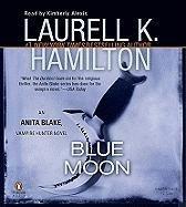 9780143144083: Blue Moon Unabridged CDs (Anita Blake, Vampire Hunter, No 8)