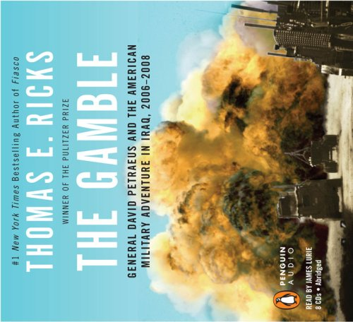 9780143144106: The Gamble: General David Petraeus and the American Military Adventure in Iraq, 2006-2008