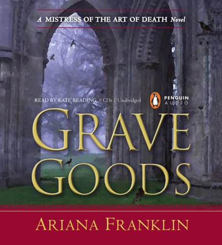 9780143144120: Grave Goods (Mistress of the Art of Death)