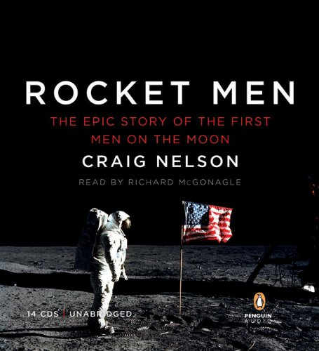 9780143144793: Rocket Men: The Epic Story of the First Men on the Moon