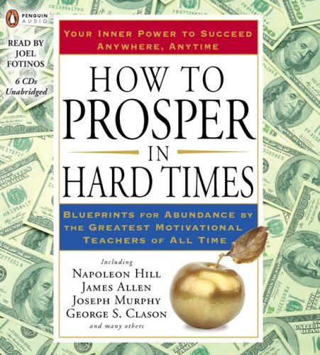 How to Prosper in Hard Times: Hill, Napoleon; Allen, James
