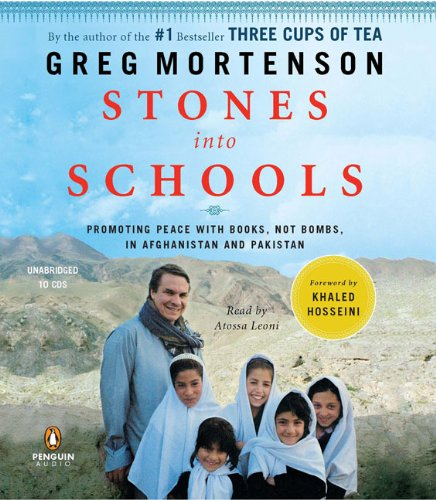 9780143144960: Stones Into Schools: Promoting Peace with Books, Not Bombs, in Afghanistan and Pakistan
