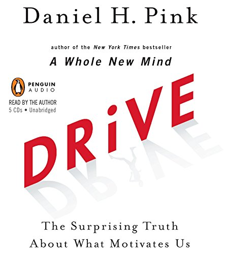 9780143145080: Drive: The Surprising Truth About What Motivates Us