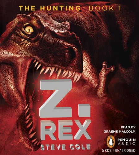 9780143145288: The Hunting, Book 1: Z. Rex