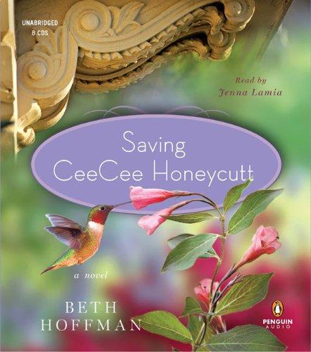 9780143145547: Saving CeeCee Honeycutt