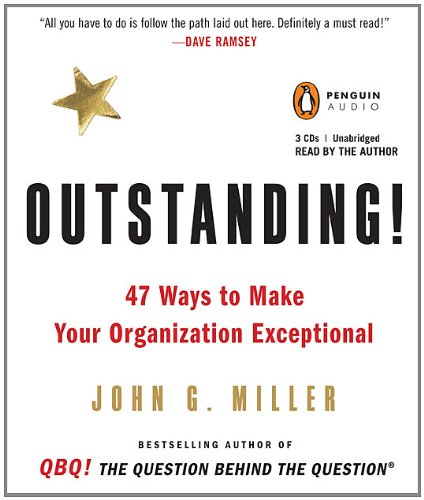 9780143145615: Outstanding!: 47 Ways to Make Your Organization Exceptional
