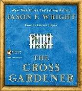 9780143145646: The Cross Gardener