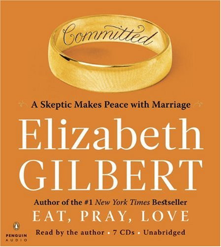 9780143145752: Committed: A Skeptic Makes Peace with Marriage