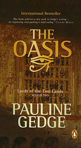 9780143167464: The Oasis (Lords of the Two Lands (Penguin Canada))