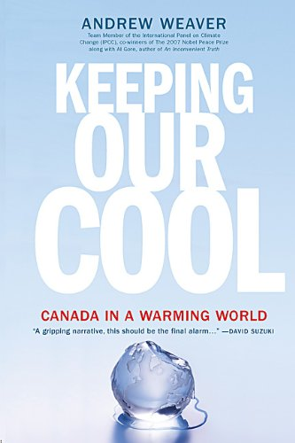 9780143168256: Keeping Our Cool: Canada In A Warming World